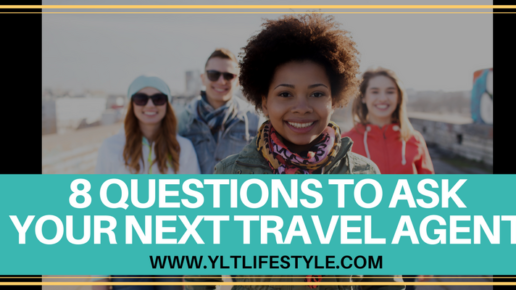8 Questions to Ask Your Next Travel Agent